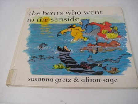 9780713629040: The Bears Who Went to the Seaside (Teddybears)