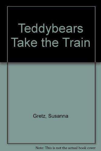 9780713629156: Teddybears Take the Train