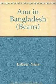 9780713629798: Anu in Bangladesh (Beans)