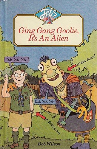 9780713630008: Ging Gang Goolie, it's an Alien (Jets)