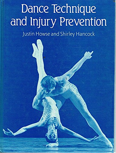 9780713630107: Dance Technique and Injury Prevention
