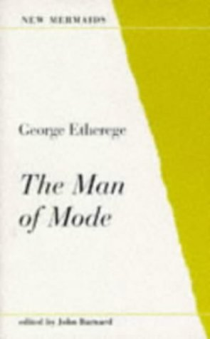 9780713630411: The Man of Mode (New Mermaids edition)