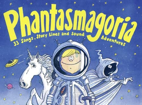 9780713630725: Phantasmagoria (Songbooks)