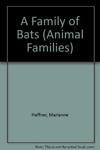 A Family of Bats (Animal Families)