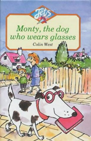 9780713631753: Monty, the Dog Who Wears Glasses (Jets)
