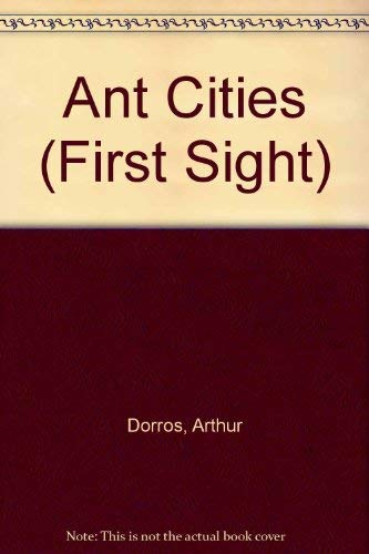 9780713631968: Ant Cities (First Sight)