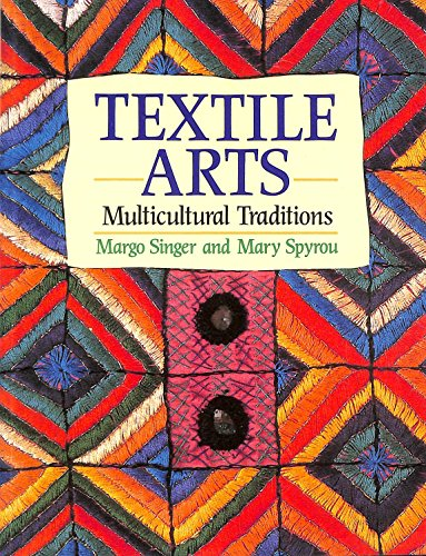 9780713631975: Textile Arts: Multicultural Traditions