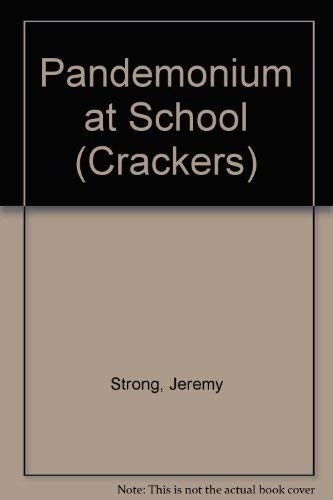 9780713632224: Pandemonium at School (Crackers)