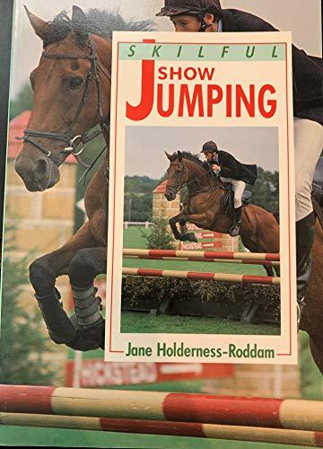 Skillful Show Jumping (Skilful Series): Holderness-Roddam, Jane, Langrish,