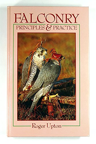 9780713632620: Falconry: Principles and Practice (Other Sports)