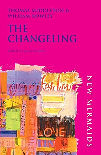 9780713632804: The Changeling (New Mermaids)