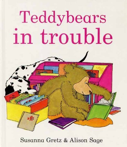 Teddybears in Trouble (Teddybears Books): Gretz, Gretz, Susanna