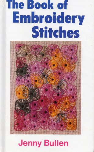 9780713632941: The Book of Embroidery Stitches (Hobby Craft)