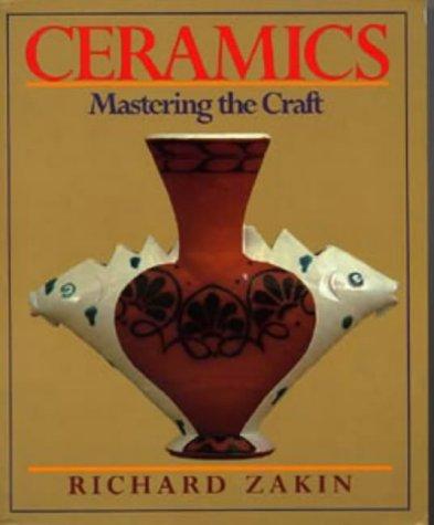 9780713632989: Ceramics. Mastering the Craft.