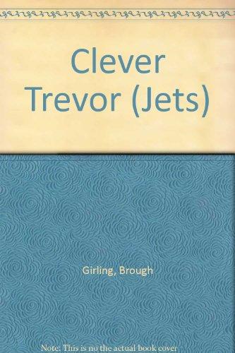 9780713633023: Clever Trevor (Jets)