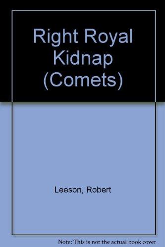 9780713633078: Right Royal Kidnap (Comets)