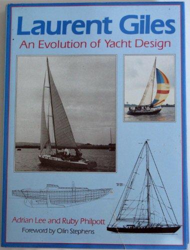 9780713633221: Laurent Giles: Evolution of Yacht Design