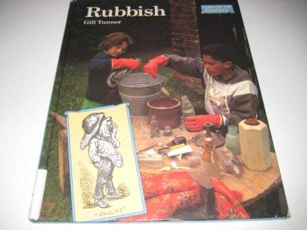 Turn of the Century: RUBBISH