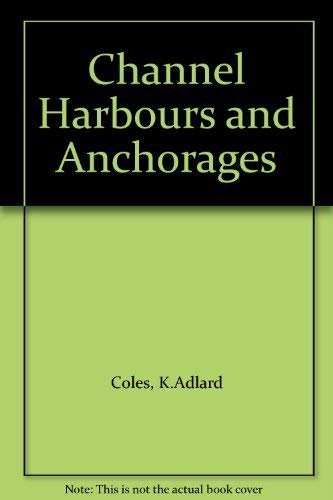 9780713634181: Channel Harbours and Anchorages