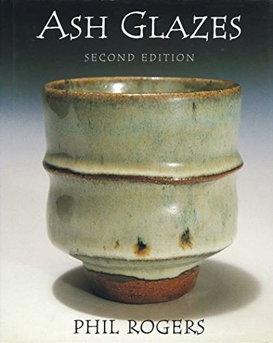 9780713634402: Ash Glazes (Ceramics)