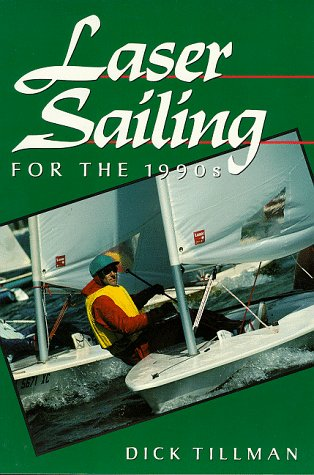 9780713634853: Laser Sailing for the 1990s