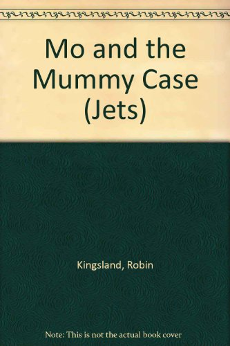 9780713634877: Mo and the Mummy Case (Jets)