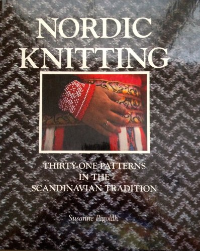 Nordic Knitting: Pagoldh, Susanne