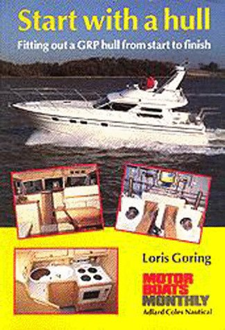 9780713635638: Start With a Hull: Fitting Out a GRP Hull from Start to Finish (Sailmate)
