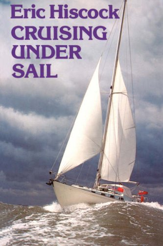9780713635645: Cruising Under Sail