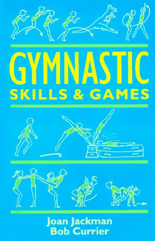 9780713635720: Gymnastic Skills & Games (Teacher's books)