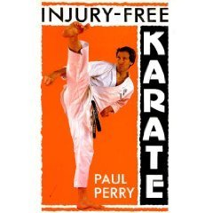 Injury-Free Karate (Martial Arts): Perry, Paul