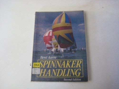 9780713635911: Spinnaker Handling (Sailmate)