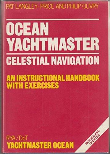 9780713635966: Ocean Yachtmaster: Celestial Navigation