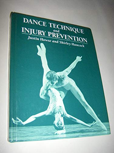 Dance Technique and Injury Prevention (Ballet, Dance,