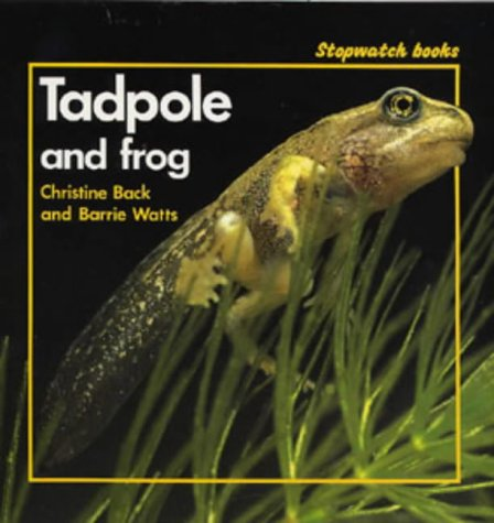 9780713636215: Tadpole and Frog (Stopwatch Books)