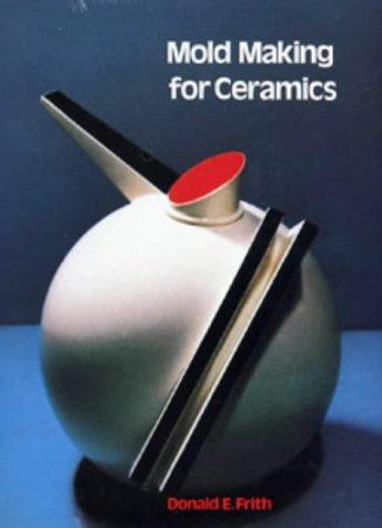 9780713636482: Mold Making for Ceramics (Ceramics Handbooks)