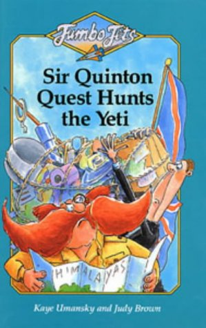 9780713636598: Sir Quinton Quest Hunts the Yeti (Jumbo Jets)
