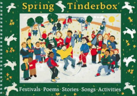 9780713636604: Songbooks – Spring Tinderbox: Festivals, poems, songs, stories, activities