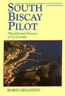 South Biscay Pilot (Sailmate): Robin Brandon