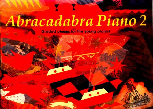 9780713637250: Abracadabra Piano: Book 2 : Graded Pieces for Young Pianists (Bk. 2)