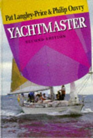9780713637724: Yachtmaster (Adlard Coles Nautical - World of Cruising)