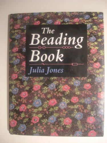 The Beading Book: Jones Julia