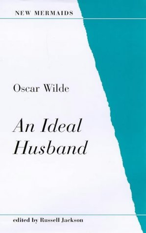 9780713637892: An Ideal Husband (New Mermaids)