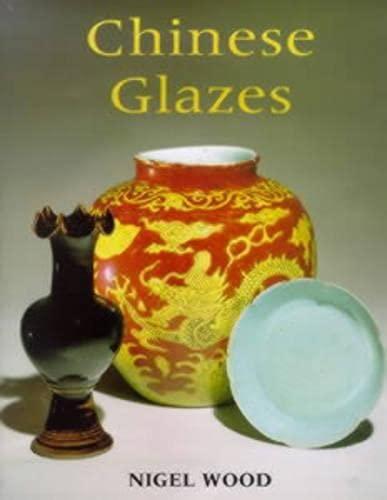 9780713638370: Chinese Glazes (Ceramics)