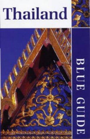 9780713639056: ***Thailand (Blue Guides)