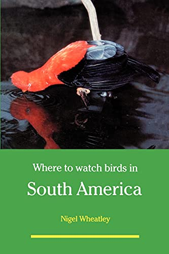9780713639094: Where to Watch Birds in South America