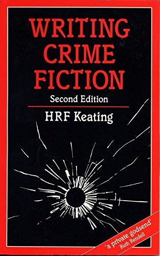 9780713639216: Writing Crime Fiction (Writing Handbooks)