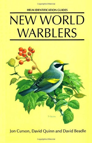 New World Warblers (Helm Identification Guides): Curson, Jon