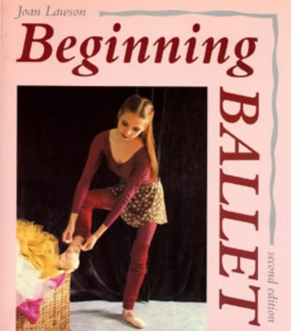 9780713639476: Beginning Ballet: From the Classroom to the Stage