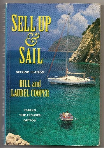 SELL UP & SAIL: Taking the Ulysses option